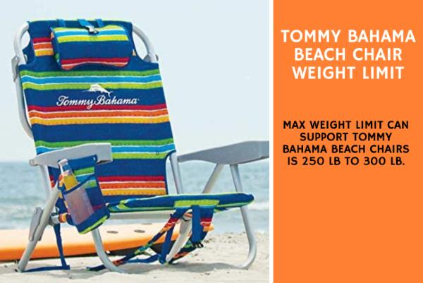 Tommy Bahama Beach Chair Weight Limit